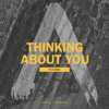 Axwell Λ Ingrosso - Thinking About You (DubVision Remix) artwork