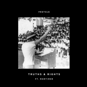 Protoje - Truths & Rights feat. Mortimer
