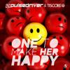 Pulsedriver & Tiscore - One to Make Her Happy Grafik