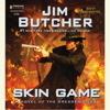 Jim Butcher - Skin Game (Unabridged)  artwork