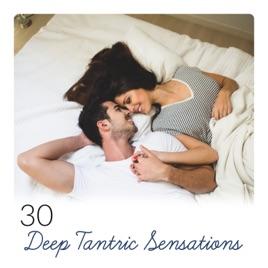 30 Deep Tantric Sensations Sexual Meditation Orgasmic Enlightenment Unique Experience Of Love Intimate Sanctuary
