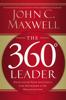John C. Maxwell - The 360 Degree Leader (Abridged)  artwork