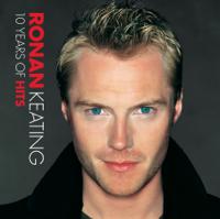 Ronan Keating - 10 Years of Hits artwork