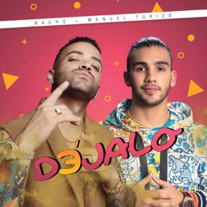 Nacho & Manuel Turizo - Déjalo