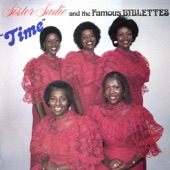Sister Sadie & The Famous Biblettes - Wide River