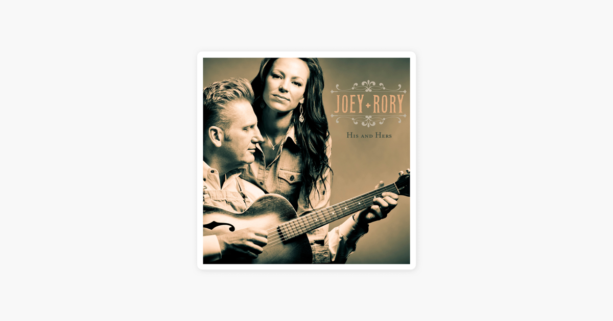 His and Hers by Joey + Rory on Apple Music
