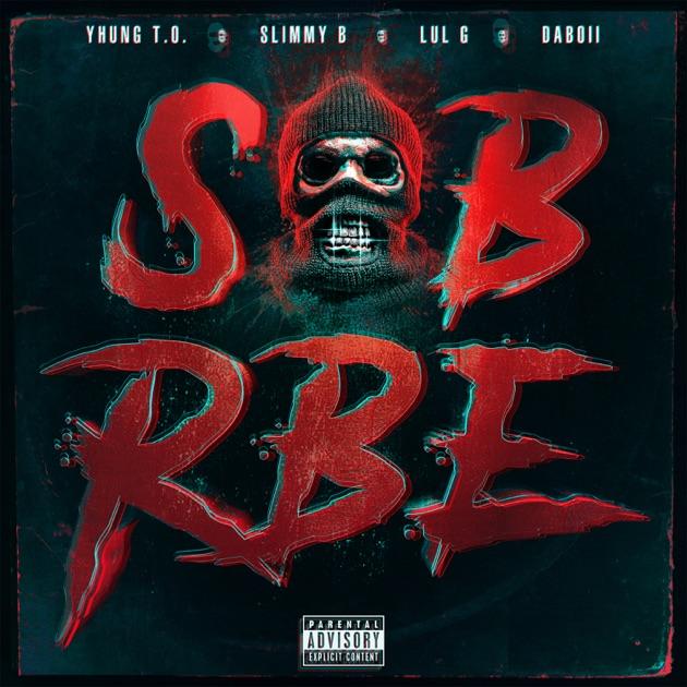 SOB X RBE – GANGIN [iTunes Plus AAC M4A]