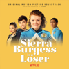 Sierra Burgess is a Loser (Original Motion Picture Soundtrack) - Various Artists