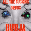 All the F g Drugs Single