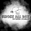Smoke All Day - Ka'ikena Scanlan