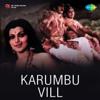 Karumbu Vill (Original Motion Picture Soundtrack) - EP