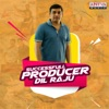Successfull Producer Dil Raju
