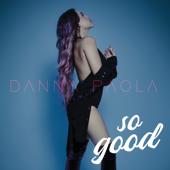 So Good - Danna Paola