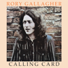 Rory Gallagher - Calling Card (Remastered 2017)  artwork