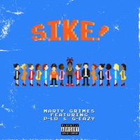 SIKE! (feat. P-LO & G-Eazy) - Single Mp3 Download