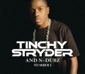 TINCHY STRIDER/N-DUBZ - NUMBER 1