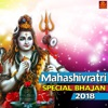 Mahashivratri Special Bhajan 2018 - EP