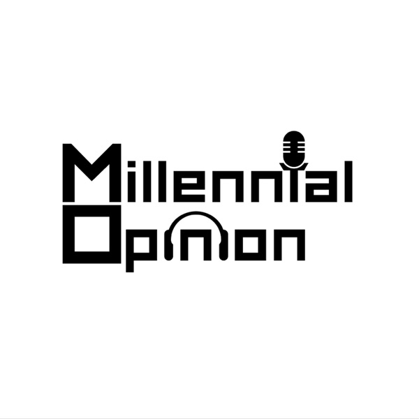 Millennial Opinion