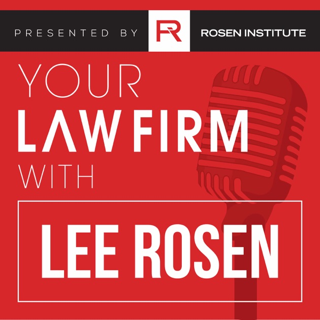 Your law firm lee rosen of rosen institute by rosen institute on your law firm lee rosen of rosen institute by rosen institute on apple podcasts solutioingenieria Gallery