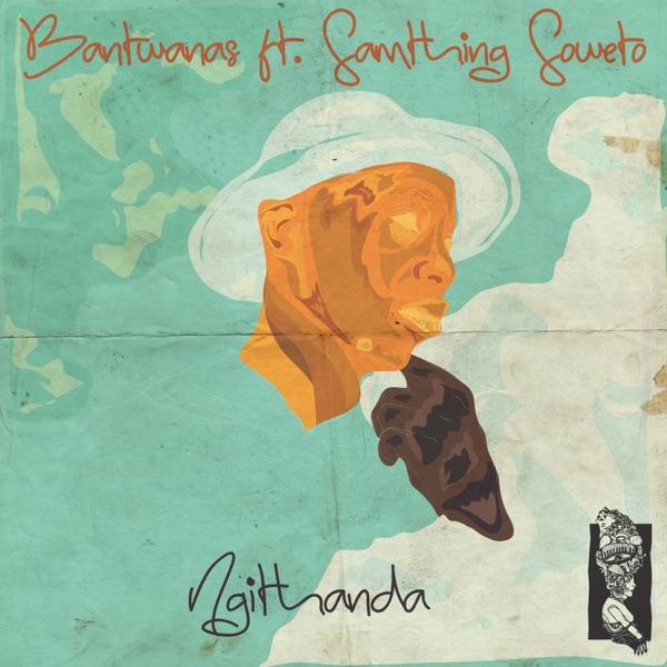 Ngithanda (feat. Samthing Soweto) - Single