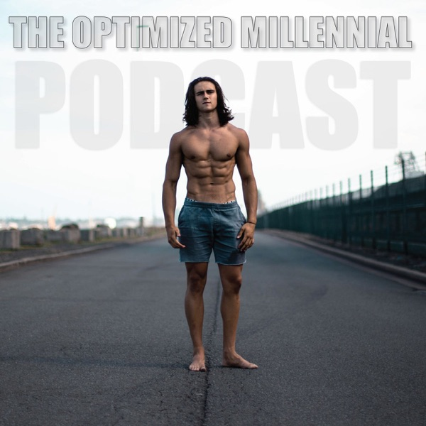 The Optimized Millennial Podcast