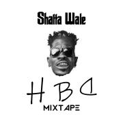 HBD Mixtape - EP - Shatta Wale - Shatta Wale