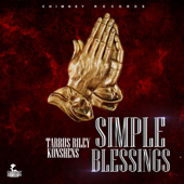 Simple Blessings - Tarrus Riley & Konshens