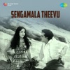 Sengamala Theevu Original Motion Picture Soundtrack Single