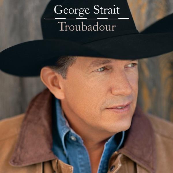 George Strait - I Saw God Today song lyrics