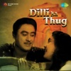 Dilli Ka Thug Original Motion Picture Soundtrack