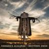 Farmer's Almanac - Brother Dege