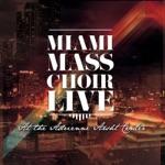 Miami Mass Choir - Good News (Live) [feat. Tony Lebron & Paula Coleman]