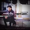 Dhoor feat Raashi Sood Single