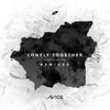 Lonely Together (Remixes) [feat. Rita Ora] - EP, Avicii