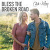 Caleb and Kelsey - Bless the Broken Road artwork