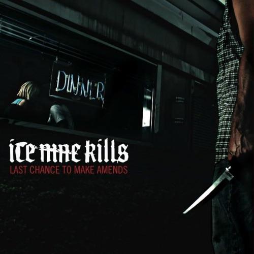 ICE NINE KILLS - Last Chance to Make Amends