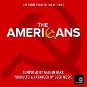Listen to 30 seconds of Geek Music - The Americans- Main Theme