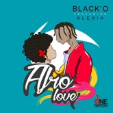 Afro Love (feat. Alexia & Alexia) - Single