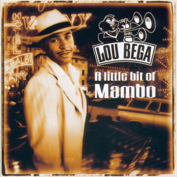 Lou Bega - Mambo No.5