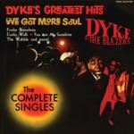 Dyke & The Blazers - We Got More Soul