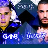 Deixa Isso Pra Lá (feat. MC Livinho)