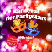 Karneval der Partystars - Kölle Alaaf: Die neuen Songs zur Session 2019