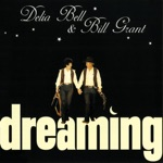 Delia Bell & Bill Grant - Silver Tongue and Gold Plated Lies