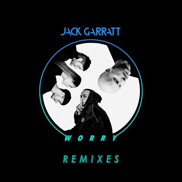 Worry (Remixes) - Single