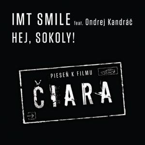 I.M.T. Smile - Hej, sokoly! feat. Ondrej Kandrac
