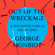 George Monbiot - Out of the Wreckage: A New Politics for an Age of Crisis (Unabridged)