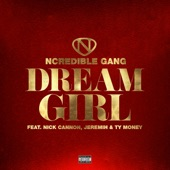 Dream Girl (feat. Nick Cannon, Jeremih & Ty Money) - Single