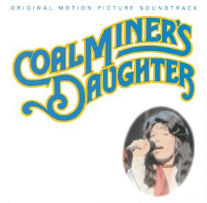 Verschillende artiesten - Coal Miner's Daughter (Original Motion Picture Soundtrack)