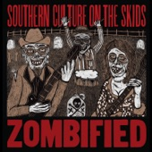 Southern Culture on the Skids - Eyeball You Later