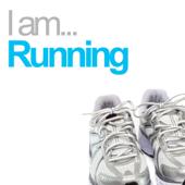 I Am... Running